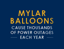Mylar Balloons Cause Thousands of Outages Every Year
